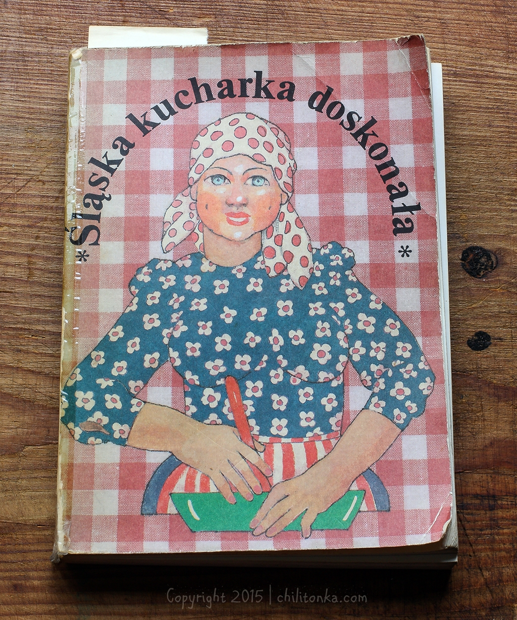 Śląska kucharka doskonała | chilitonka